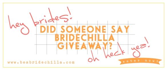 bridechillagiveaway